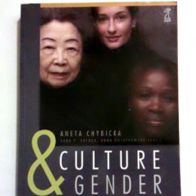 Chybicka Aneta: Culture & gender an intimate relation.