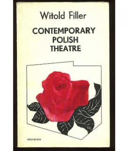 Filler Witold: Contemporary Polish Theatre