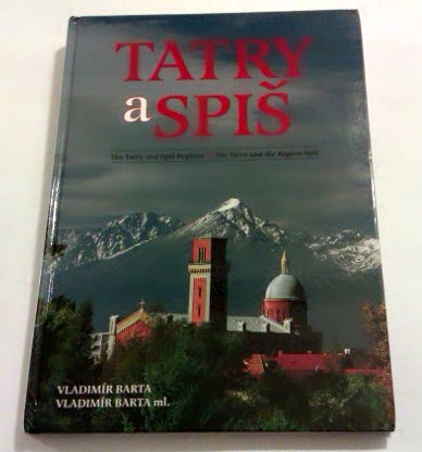 Tatry a Spis (The Tatry and Spis regions). Fot. V. Barta.