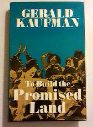 Kaufman Gerald: To build the promised land.