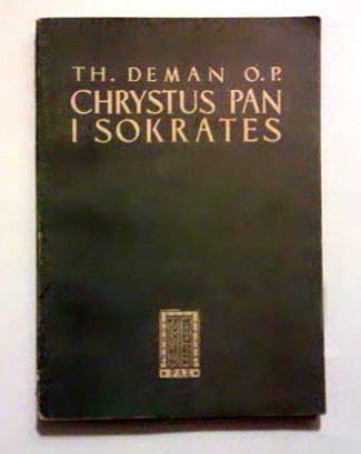 Deman Thomas-Albert: Chrystus Pan i Sokrates