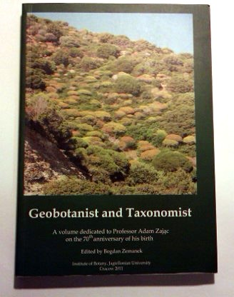 Zemanek Bogdan (red.): Geobotanist and Taxonomist. A volume dedicated to Professor Adam Zając on the 70th anniversary of his birth.