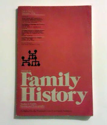 Journal of Family History. Studies in Family, Kinship and Demography. (Vol. 1, No 1. Autumn 1976)