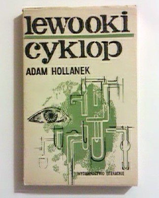 Hollanek Adam: Lewooki cyklop.