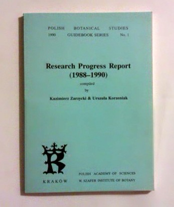Research Progress Report (1988-1990). Compiled by Kazimierz Zarzycki, Urszula Korzeniak. Polish Botanical Studies GUIDEBOOK SERIES - No 1.