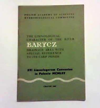 The limnological character of the river Barycz drainage area with special reference  to its carp ponds. Ed. by M. Stangenberg.
